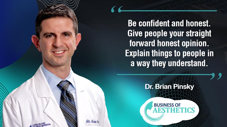 Business of Aesthetics by Dr. Brian Pinsky